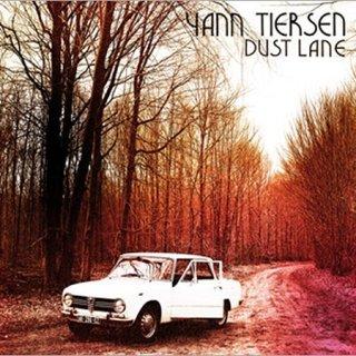 Yann Tiersens Dust Lane wird eher schnell verstauben