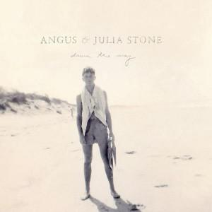 """Down The Way"" von Angus & Julia Stone"