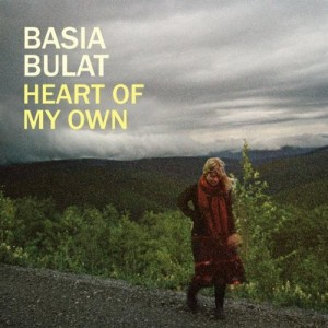 """Heart Of My Own"" von Basia Bulat"