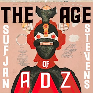 """The Age Of Adz"" von Sufjan Stevens"