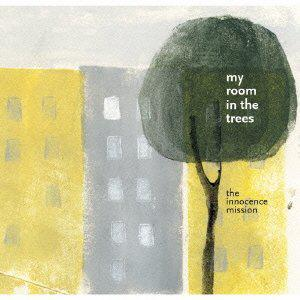 """My Room In The Trees"" von The Innocene Mission"