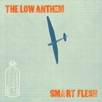 "CD-Cover: ""Smart Flesh"" von The Low Anthem"