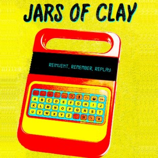 "CD-Cover: ""Reinvent, Remember, Replay"" von Jars Of Clay"