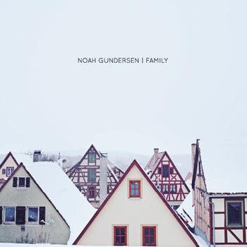 Bitte nur kein ordentliches Studioalbum produzieren, Noah Gundersen. Family passt so wie es ist